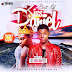 MIXTAPE: DJ Unlimited - Best Of Kiss Daniel (2017 Edition)
