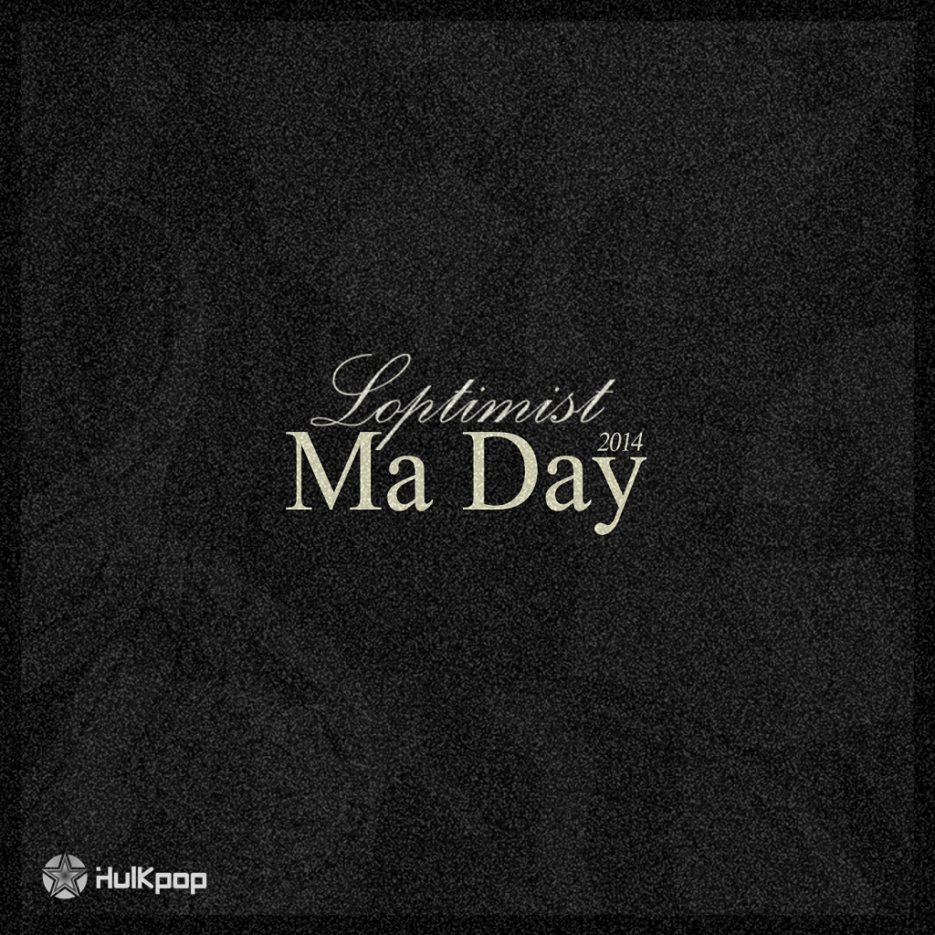 [Single] Loptimist – Ma Day