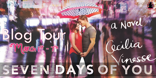 Tour Schedule: Seven Days of You by Cecilia Vinesse
