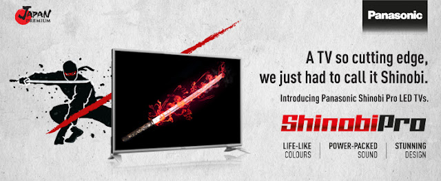 Panasonic Launches 'Shinobi Pro' LED TV series in India starting at a price of Rs. 28900