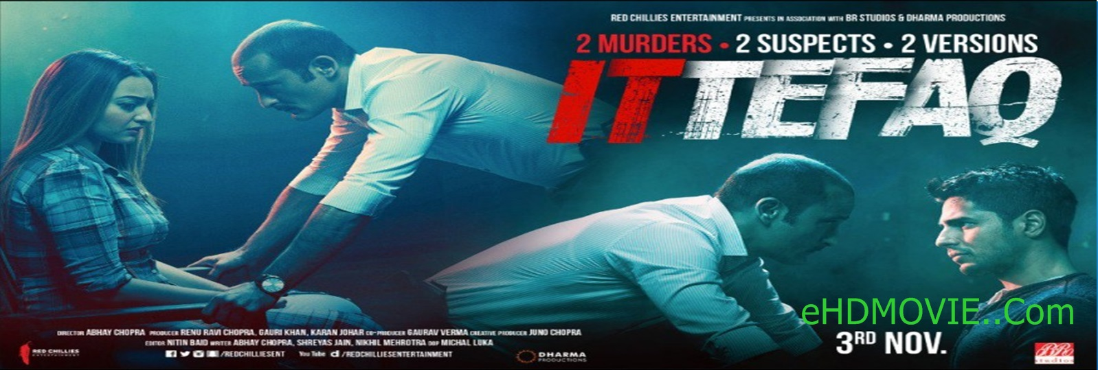 Ittefaq 2017 Full Movie Hindi 720p - 480p ORG BRRip 400MB - 850MB ESubs Free Download