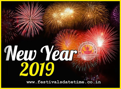 2019 New Year Date & Time, 2019 New Year Calendar