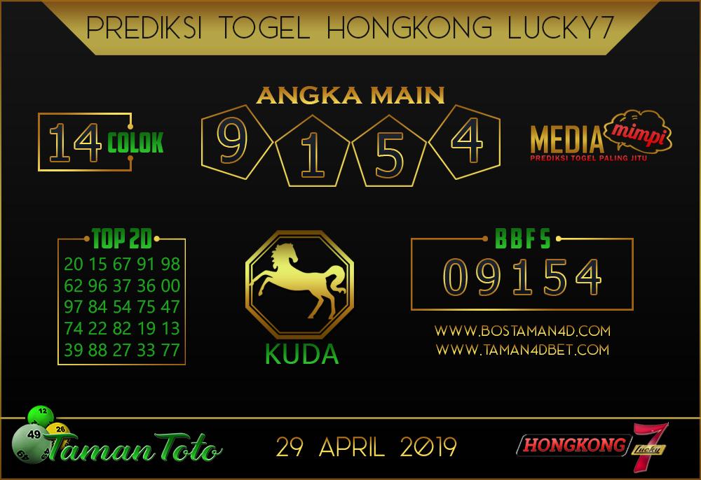 Prediksi Togel HONGKONG LUCKY 7 TAMAN TOTO 29 APRIL 2019