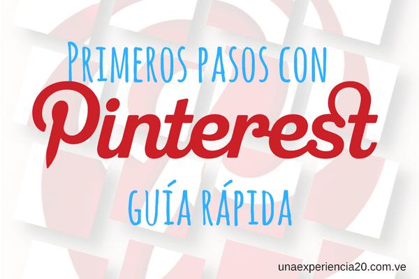 Primeros pasos con Pinterest Guía rápida