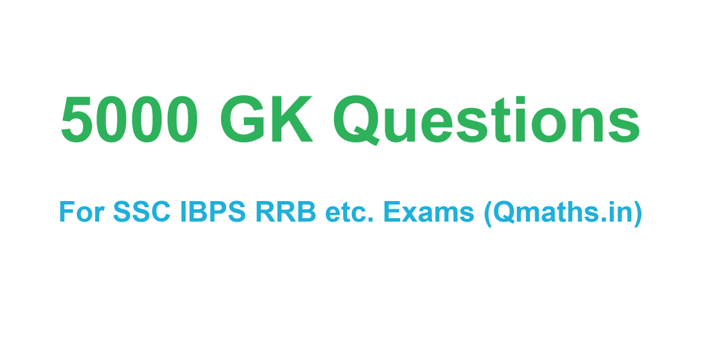 5000 GK General knowledge Questions Pdf download for SSC