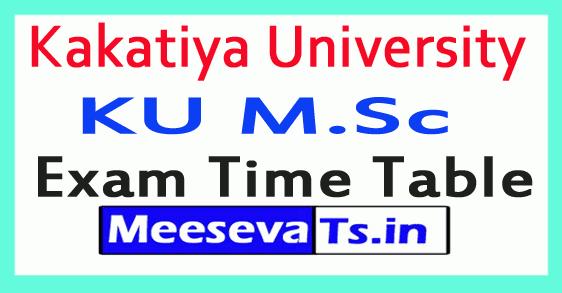 Kakatiya University KU M.Sc Exam Time Table