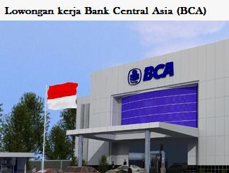 Kb Lowongan Kerja S S Pegawai Bank Central Asia Bca Maret