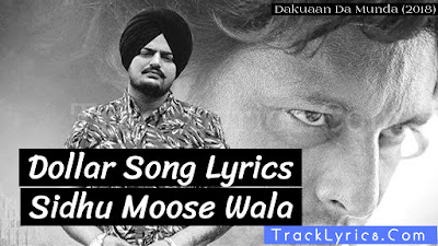 dollar-new-song-lyrics-sidhu-moose-wala-dakuaan-da-munda