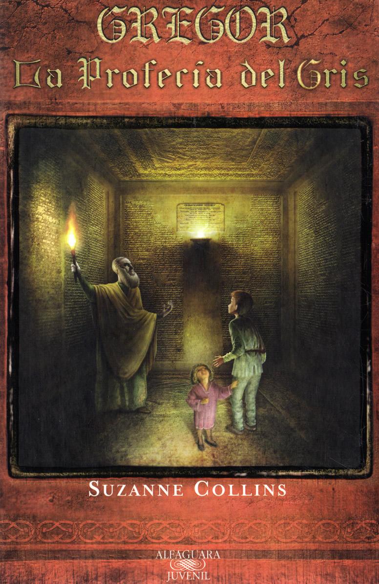 Gregor la profecía del Gris – Suzanne Collin