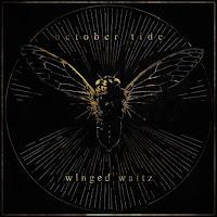 "October Tide - ""Winged Waltz"""