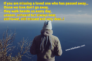 If you are missing a loved one Qoute , passed away qoute, Lonely qoute