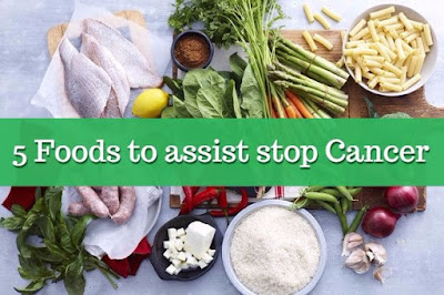 Five nice Foods to assist stop Cancer, govthubgk