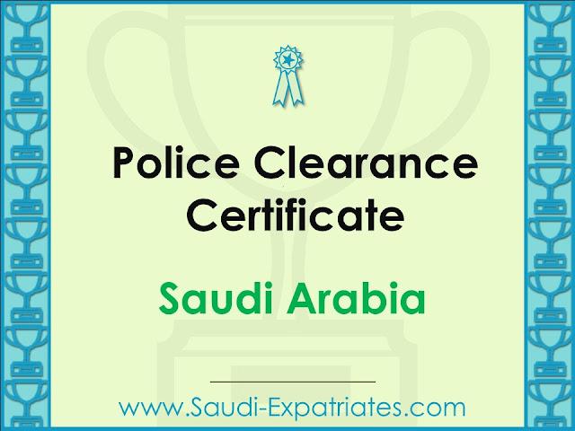 Police Clearance Certificate Saudi Arabia
