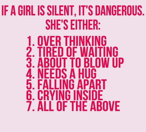 If A Girl Is Silent Its Dangerous Famous Silence Quotes