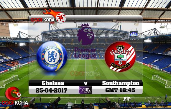 مشاهدة مباراة تشيلسي وساوثهامتون اليوم 25-4-2017 في الدوري الإنجليزي