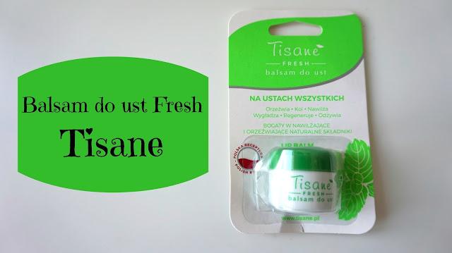 RECENZJA: Balsam do ust Fresh Tisane | Farmapol