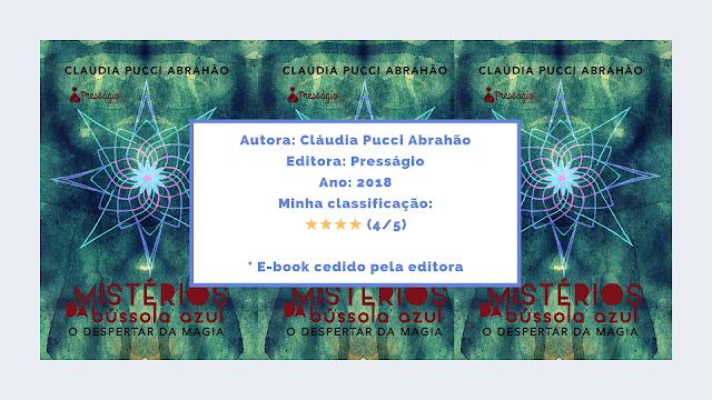 """Resenha: """"Mistérios da Bússola Azul - O Despertar da Magia"""" - Cláudia Pucci Abrahão"""