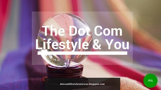 the dot com lifestyle and you
