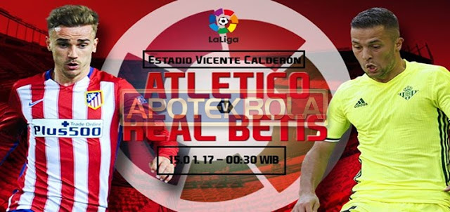Prediksi Pertandingan Atletico Madrid vs Real Betis 15 Januari 2017
