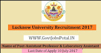 Lucknow University Recruitment 2017–Assistant Professor & Laboratory Assistant