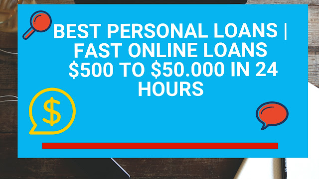 Best Personal Loans | Fast Online Loans  $500 to $50.000 in 24 hours