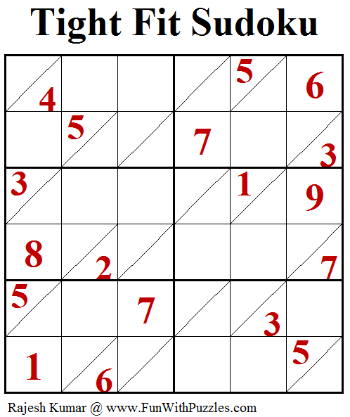 Tight Fit Sudoku Puzzle (Fun With Sudoku #249)