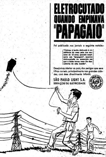 Propaganda da Light (São Paulo) em 1961 que alertava sobre soltar papagaio perto das fiações elétricas.