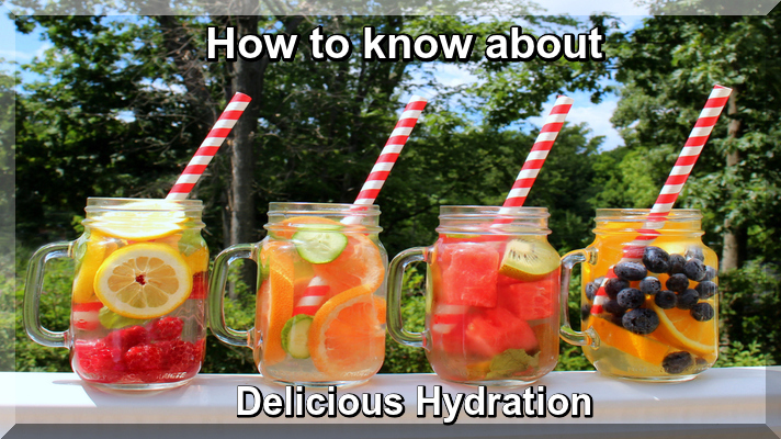 How to know about Delicious Hydration