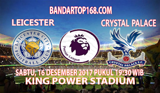 Prediksi Leicester City vs Crystal Palace 16 Desember 2017