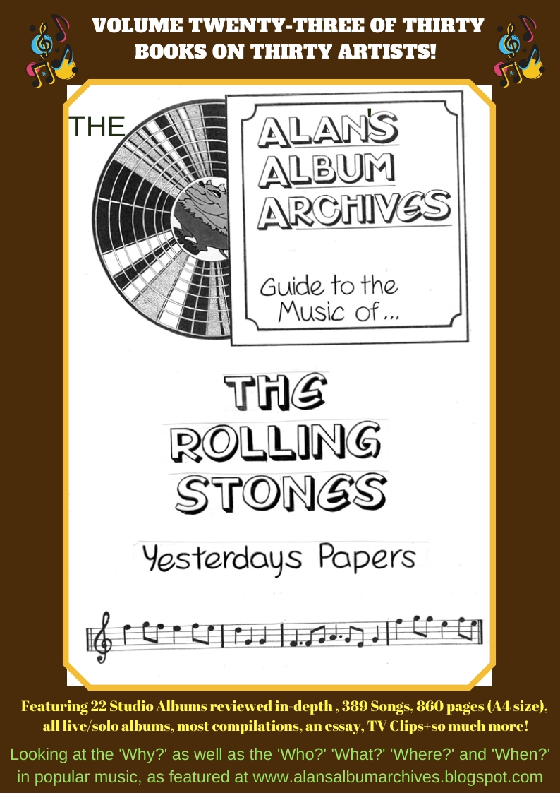 'Yesterday's Papers - The Alan's Album Archives Guide To The Music Of...The Rolling Stones'