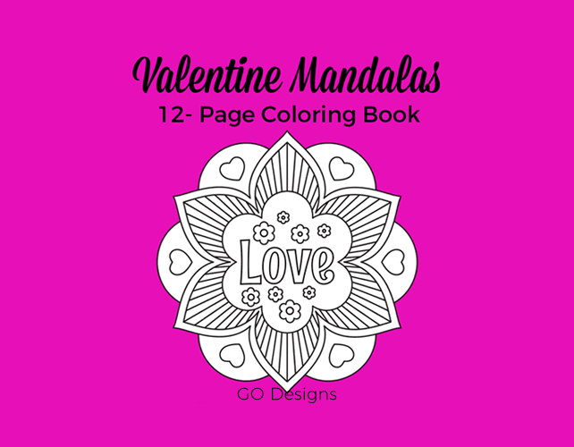 Valentine Mandala coloring book. Perfect for K to Grade 3. 12 unique mandalas with a fun Valentine theme. GradeONEderfulDesigns.com