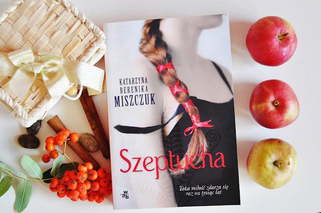 """Szeptucha"" - Katarzyna Berenika Miszczuk"