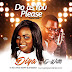SINGLE RELEASE FROM DIYA 'DO AS YOU PLEASE' LYRICS + MP3