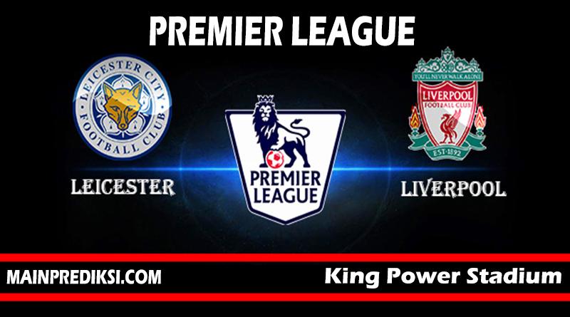 Prediksi Skor Akurat Leicester City vs Liverpool 01 September 2018