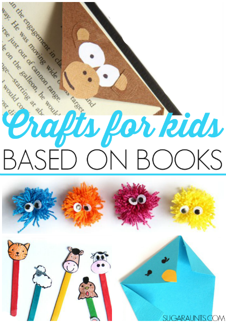 Crafts for kids based on popular childrens books