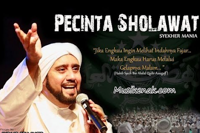 kumpulan Download lagu Sholawat Habib Syech full album mp3