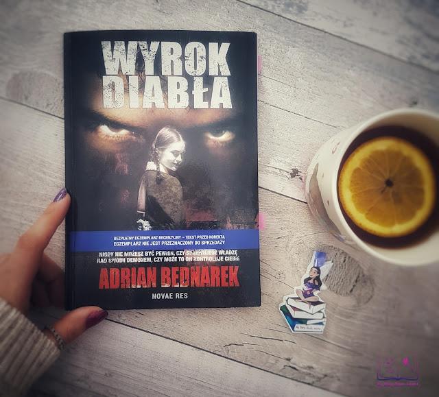 Adrian Bednarek - Wyrok Diabła || Przedpremierowa recenzja patronacka