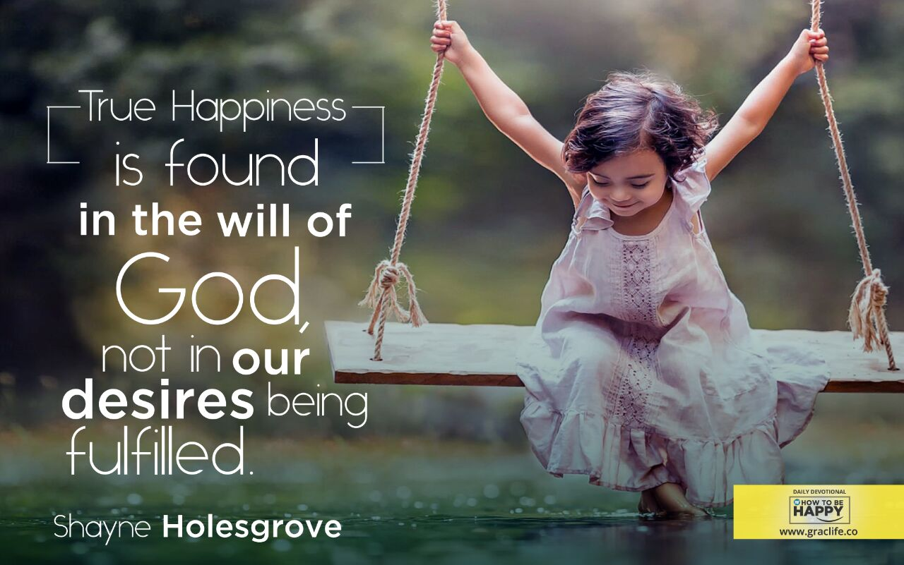 Being happy with god