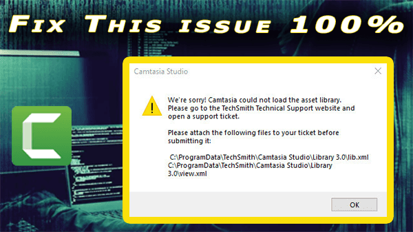 Camtasia Studio 9 Asset Library Error We're sorry camtasia could not load the asset library fix 100% working