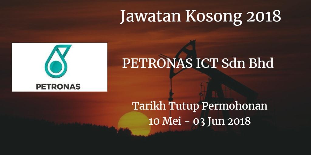 Jawatan Kosong PETRONAS ICT Sdn Bhd 10 Mei - 03 Jun 2018