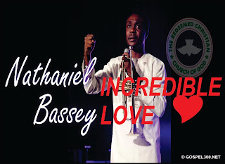 Lyrics: Nathaniel Bassey - Incredible Love Ft Chris Morgan x Simpa Adaba