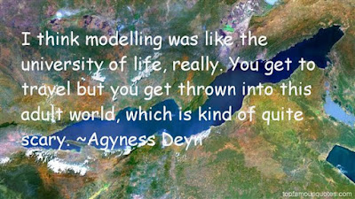 Quotes About University Life: i think  modelling was was like the university