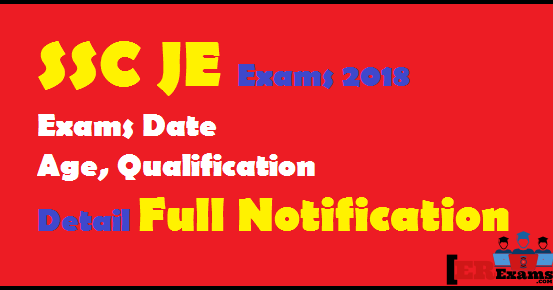 Ssc Je Exams 2018 Detail Full Notification Engineering Exams