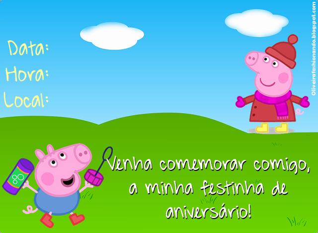 Oliveira Fashionando Convites Peppa Pig Para Imprimir