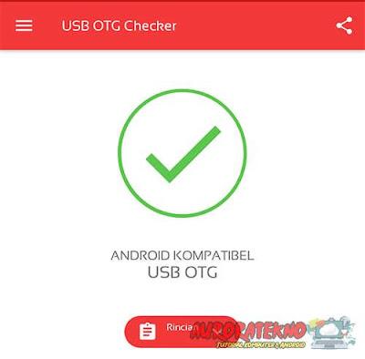 Cara Mengecek Android Support OTG Atau Tidak