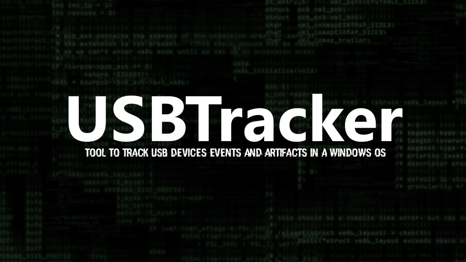 USBTracker - Tool To Track USB Devices Events and Artifacts In a Windows OS