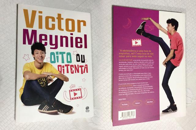 Victor Meyniel - Oito ou Oitenta - Valor: R$:10,00 - Editora: Astral Cultural