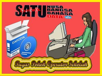 http://ayeleymakali.blogspot.co.id/2016/05/inilah-tugas-pokok-operator-sekolah.html