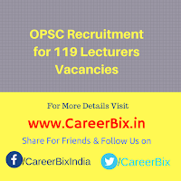 OPSC Recruitment for 119 Lecturers Vacancies