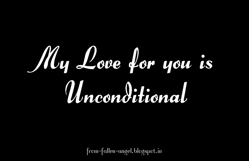 Fallen Angel My Love For You Is Unconditional